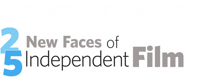 Profiled in 25 New Faces of Independent Film