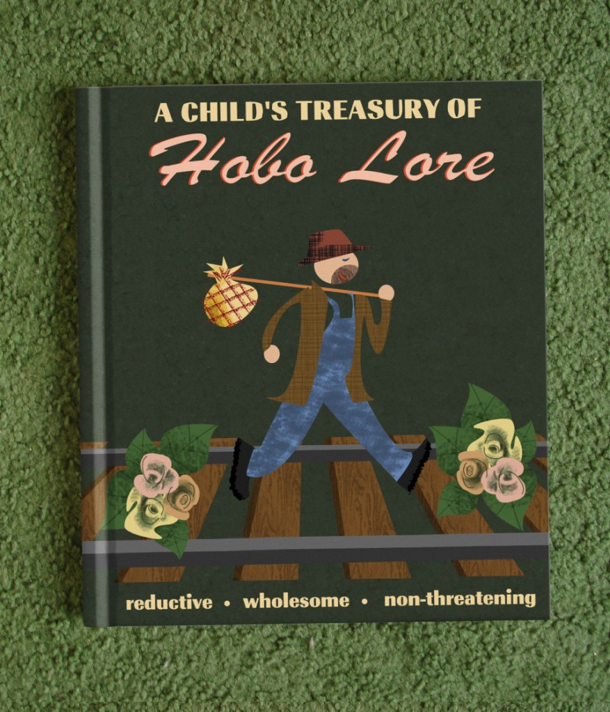 A Child's Treasury of Hobo Lore