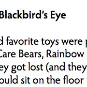 The Blackbird's Eye
